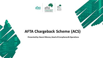The AFTA Chargeback Scheme (ACS) – an innovative new scheme to protect travel agents against chargeback risk.  Sra. Naomi Menon